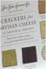 five different crackers for cheese
